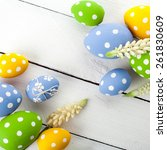 colorful easter eggs on white... | Shutterstock . vector #261830609