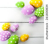 vintage colorful easter eggs on ... | Shutterstock . vector #261830834