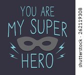 super hero typography  t shirt... | Shutterstock .eps vector #262119308