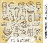 sketchy beer and snacks  vector ... | Shutterstock .eps vector #262160864