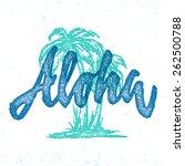 aloha hawaiian handmade... | Shutterstock .eps vector #262500788