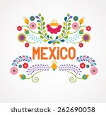 Stock vector mexico flowers pattern and elements vector illustration 262690058