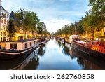Stock photo canals of amsterdam at night amsterdam is the capital and most populous city of the netherlands 262760858