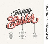 happy easter  vintage style... | Shutterstock .eps vector #262824908