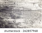 grungy painted wood texture as... | Shutterstock . vector #262857968