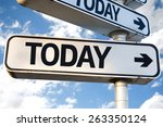 Small photo of Today direction sign on sky background