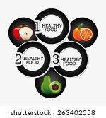 healthy food infographics... | Shutterstock .eps vector #263402558
