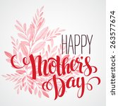 lettering happy mothers day.... | Shutterstock .eps vector #263577674