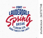 spring break   fort lauderdale. ... | Shutterstock .eps vector #263737748