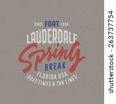 spring break   fort lauderdale. ... | Shutterstock .eps vector #263737754