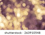 bokeh blur from natural tree... | Shutterstock . vector #263910548