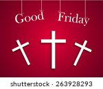 good friday background concept... | Shutterstock .eps vector #263928293