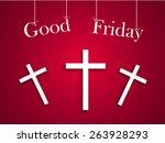good friday background concept... | Shutterstock .eps vector #263928293