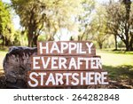 happily ever after starts here | Shutterstock . vector #264282848