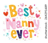 best nanny ever | Shutterstock .eps vector #264291689