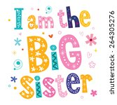 i am the big sister   Shutterstock .eps vector #264305276