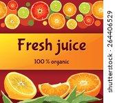 label juice. orange  grapefruit ... | Shutterstock .eps vector #264406529