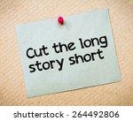 Cut The Long Story Short...