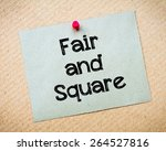 Fair And Square Message....