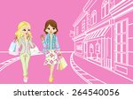 two girls shopping in the small ... | Shutterstock .eps vector #264540056