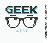 geek wearing glasses typography ... | Shutterstock . vector #264586499
