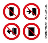 No  Ban Or Stop Signs. Doors...