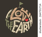 I Love The Earth Hand Letterin...