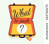 what to pack creative vector... | Shutterstock .eps vector #264760670