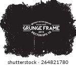 grunge frame. vector template  | Shutterstock .eps vector #264821780