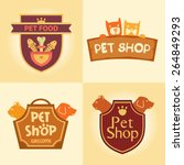 Stock vector set of vector logos for pet shop hotel animal welfare quality service and useful food 264849293