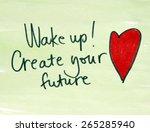 inspirational message wake up... | Shutterstock . vector #265285940
