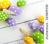 colorful easter eggs on white... | Shutterstock . vector #265809530