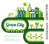 green eco city living concept. | Shutterstock .eps vector #265847348
