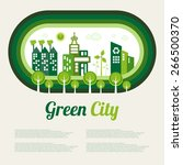 green eco city living concept. | Shutterstock .eps vector #266500370