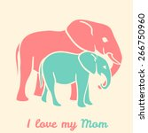 Mothers Day Elephants With Tex...