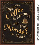 vintage poster with coffee...   Shutterstock .eps vector #266868050