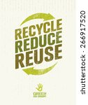 recycle reduce reuse. creative... | Shutterstock .eps vector #266917520