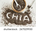 Chia Seeds. Chia Word Made Fro...