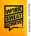 Work. Sweat. Achieve. Workout...