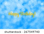 happy birthday writing with... | Shutterstock . vector #267549740