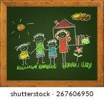happy family. blackboard. kids... | Shutterstock . vector #267606950