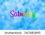 saturday writing with defocused ... | Shutterstock . vector #267681890