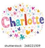 charlotte girls name decorative ...   Shutterstock .eps vector #268221509