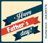 happy fathers day design ... | Shutterstock .eps vector #268289378