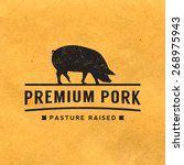 premium pork label with grunge... | Shutterstock .eps vector #268975943