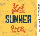hot summer time. calligraphic... | Shutterstock .eps vector #269033780