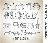 hand drawn kitchen set | Shutterstock .eps vector #269082140