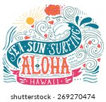 hand drawn aloha print with a... | Shutterstock .eps vector #269270474