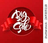 big sale inscription.... | Shutterstock .eps vector #269305118