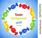 colorful vector candies | Shutterstock .eps vector #269532293
